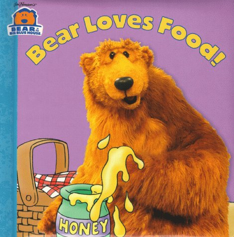 Bear Loves Food!  by  Janelle Cherrington