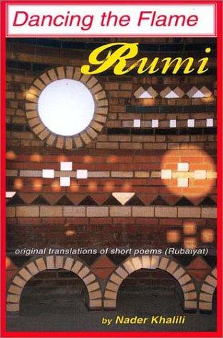 Rumi: Dancing the Flame  by  Rumi