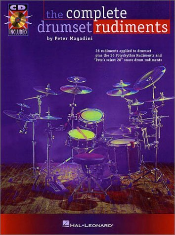 The Complete Drumset Rudiments [With CD Pack]  by  Peter Magadini
