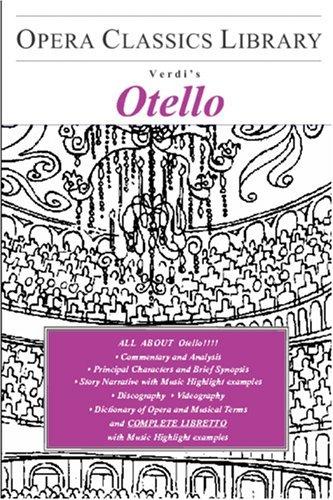 Otello (Opera Classics Library)  by  Burton D. Fisher