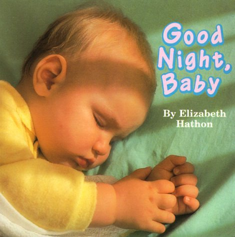 Good Night, Baby Elizabeth Hathon