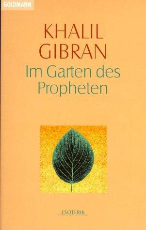Im Garten des Propheten.  by  Kahlil Gibran