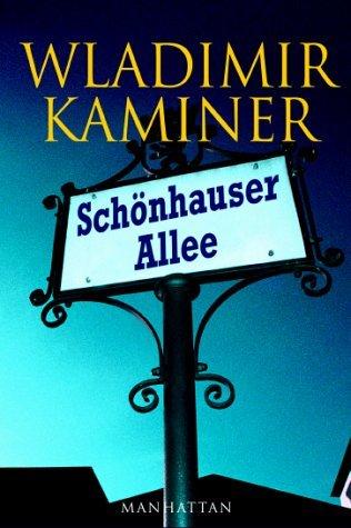 Schönhauser Allee  by  Wladimir Kaminer