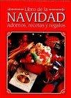 Libro de La Navidad Adornos, Recetas y Regalos  by  Cy Decosse Inc.