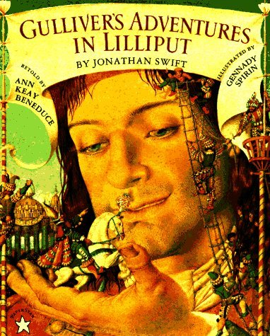 Gullivers Adventures in Lilliput  by  Ann Keay Beneduce