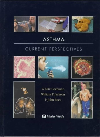 Asthma: Current Perspectives G. Mac Cochrane