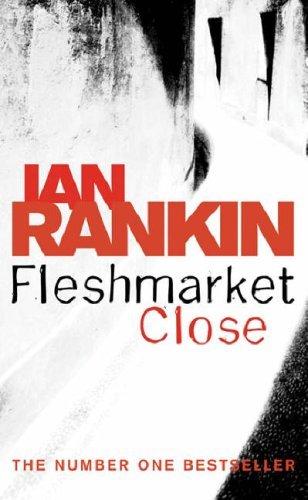 Fleshmarket Close (Inspector Rebus, #15)  by  Ian Rankin