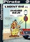 24 heures sur 24 (Lagent 212, #1) Raoul Cauvin