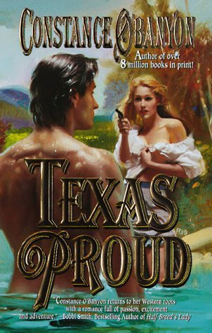 Texas Proud  by  Constance OBanyon