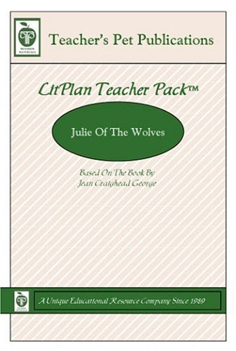 Julie Of The Wolves:  A Unit Plan  by  Mary B. Collins