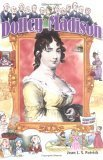 Dolley Madison  by  Jean L.S. Patrick