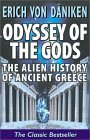 Odyssey of the Gods: The Alien History of Ancient Greece Erich von Däniken