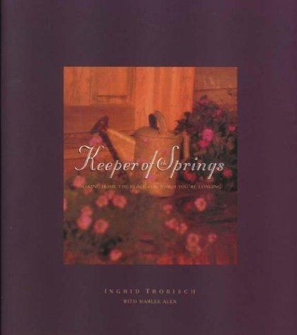 Keeper of the Springs  by  Ingrid Trobisch