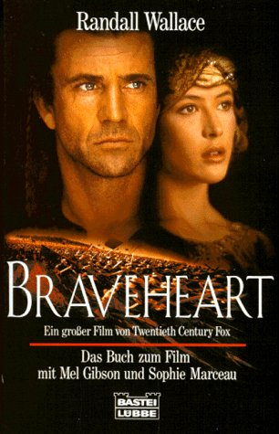 Braveheart In German  by  Randall Wallace