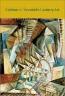 Cubism and 20th Century Art Robert     Rosenblum