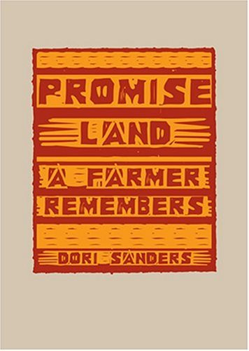Promise Land: A Farmer Remembers  by  Dori Sanders