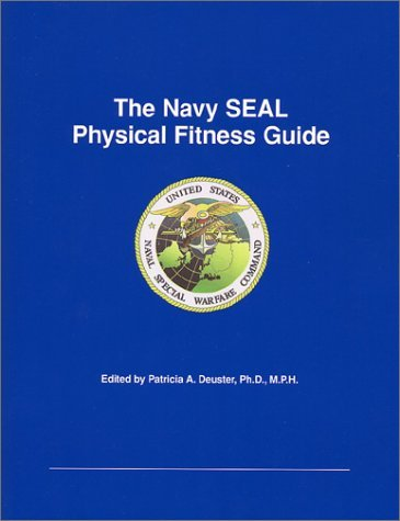 Navy SEAL Physical Fitness Guide  by  Patricia Duester