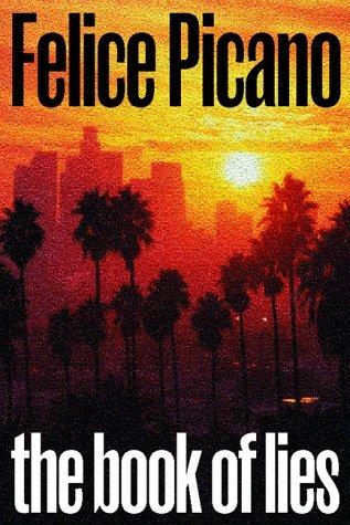 The Book of Lies Felice Picano