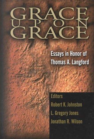 Grace Upon Grace  by  L. Gregory Jones