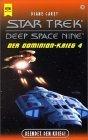 Beendet Den Krieg - Der Dominion Krieg 4 (Star Trek: Deep Space Nine, #28) Diane Carey