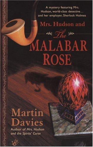 Mrs. Hudson and the Malabar Rose  by  Martin Davies