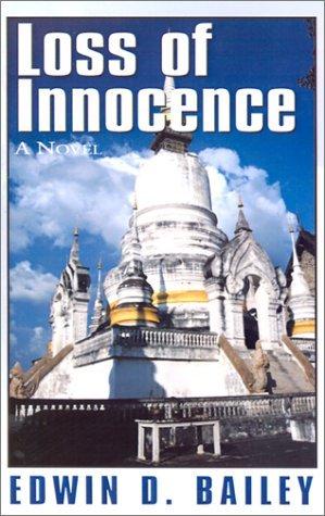 Loss of Innocence Edwin D. Bailey