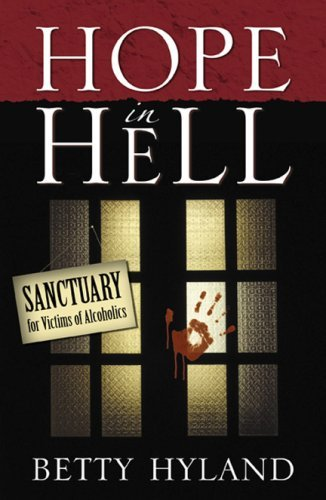 Hope in Hell  by  Betty Hyland