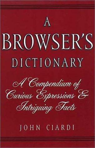 A Browsers Dictionary John Ciardi