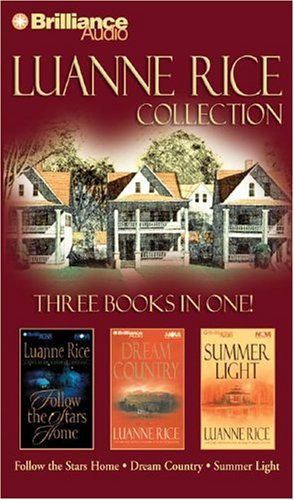 Luanne Rice Collection: Follow the Stars Home, Dream Country, and Summer Light  by  Luanne Rice
