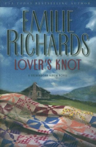 Lovers Knot  by  Emilie Richards