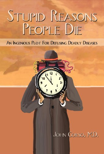 Stupid Reasons People Die, An Ingenious Plot For Defusing Deadly Diseases John Corso