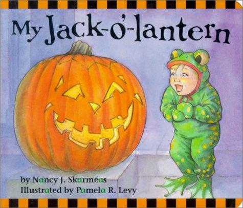 My Jack-o-Lantern Nancy J. Skarmeas