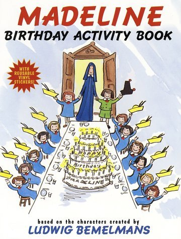 Madeline Birthday Activity Book [With Reusable] Ludwig Bemelmans