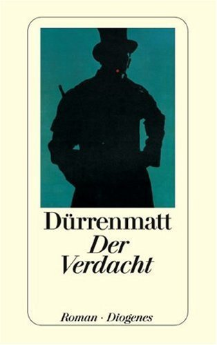 Der Verdacht Friedrich Dürrenmatt
