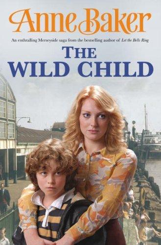 The Wild Child Anne Baker