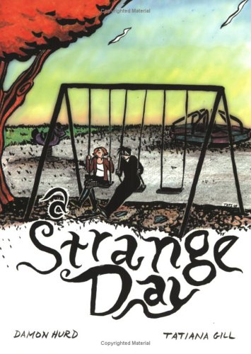 A Strange Day  by  Damon Hurd