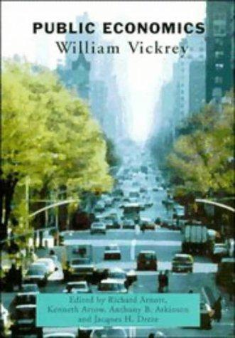 Public Economics  by  William Vickrey