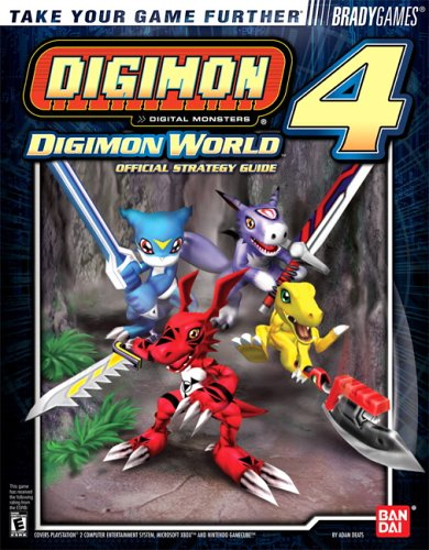 Digimon World(tm) 4 Official Strategy Guide  by  Adam Deats
