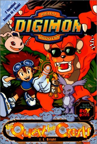The Quest for Crests (Digimon Adventure Novelizations, #6) J.E. Bright