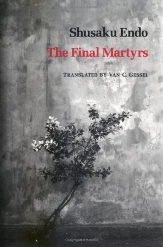 The Final Martyrs Shūsaku Endō