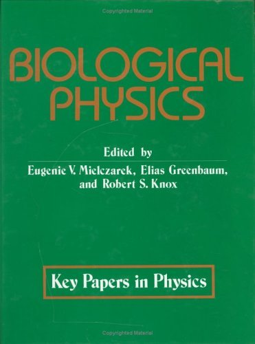 Biological Physics  by  Eugenie V. Mielczarek