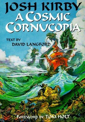 Josh Kirby A Cosmic Cornucopia David Langford