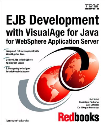 Ejb Development With Visual Age For Java For Web Sphere Application Server Ueli Wahli