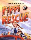 Pippi to the Rescue  by  Astrid Lindgren