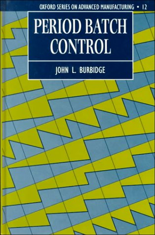 Period Batch Control  by  John L. Burbidge