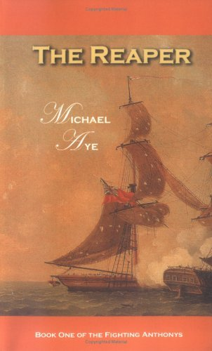 The Reaper (The Fighting Anthonys #1)  by  Michael Aye