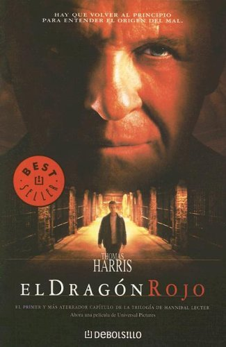 El dragón rojo (Hannibal Lecter, #1)  by  Thomas Harris