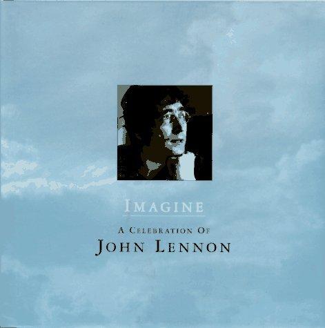 Imagine: A Celebration of John Lennon John Lennon