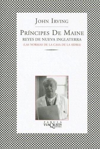 Príncipes de Maine, reyes de Nueva Inglaterra John Irving