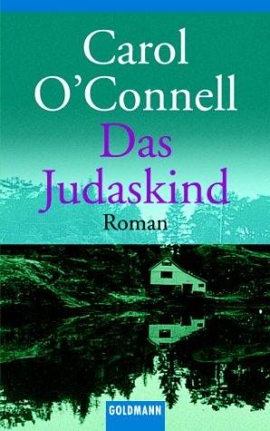 Das Judaskind  by  Carol OConnell